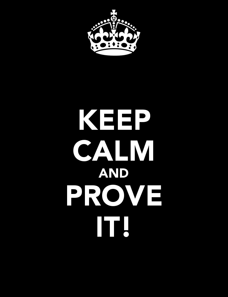 keep-calm-and-prove-it